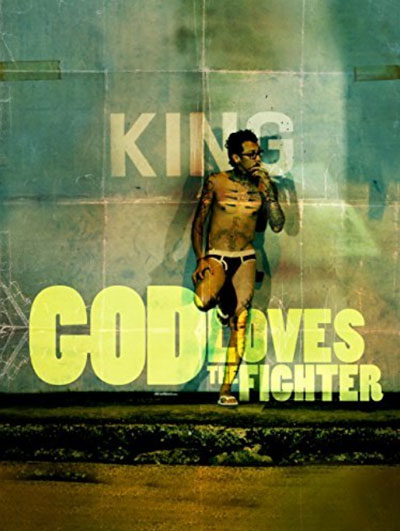 God Loves the Fighter 2013 720p BluRay DTS x264-NOSCREENS