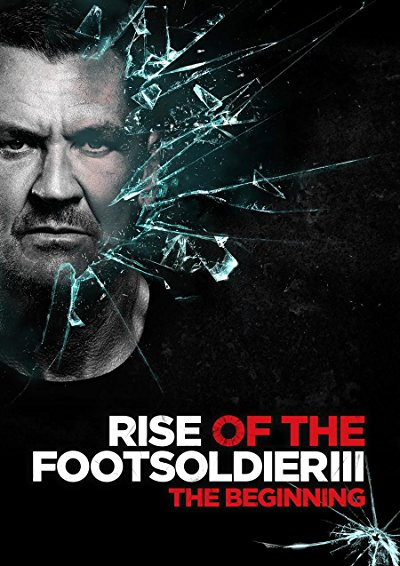 Rise Of The Footsoldier 3 2017 1080p BluRay DTS x264-CADAVER