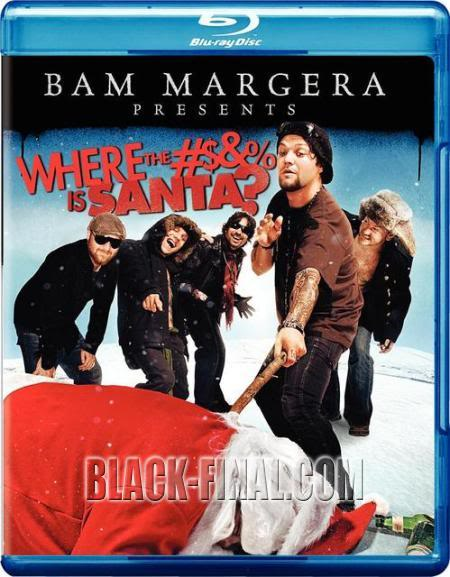 Bam Margera Presents Where the Fuck Is Santa (2008) 720p BluRay DTS x264-DNL