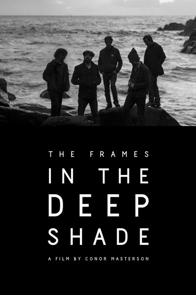 The Frames In the Deep Shade 2013 720p WEB-DL AAC H264-CtrlHD