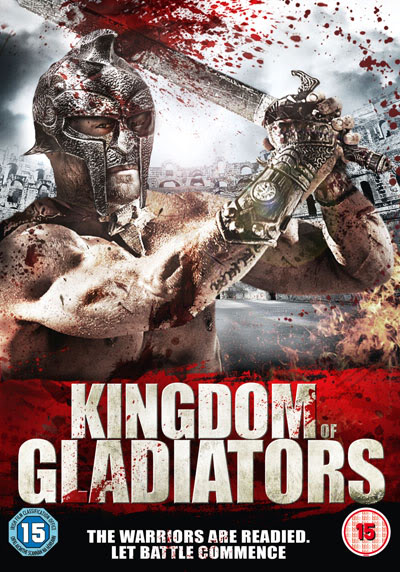 Kingdom of Gladiators 2011 720p BluRay x264-SAiMORNY