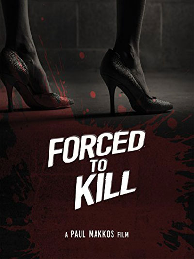 Forced to Kill 2016 1080p WEB-DL AAC H264-FGT