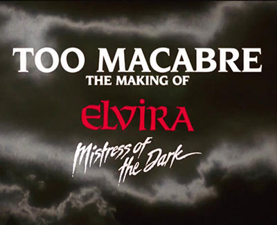 Too Macabre The Making Of Elvira Mistress Of The Dark 2018 1080p BluRay DTS x264-CREEPSHOW