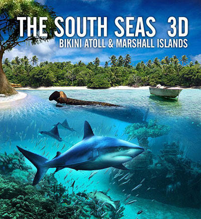 The South Seas 3D Bikini Atoll and Marshall Islands 2013 1080p BluRay DTS x264-PussyFoot