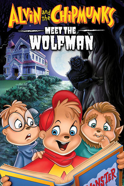 Alvin and the Chipmunks Meet the Wolfman 2000 1080p BluRay DTS x264-GHOULS