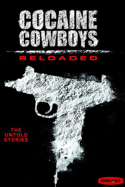 Cocaine Cowboys Reloaded 2014 BluRay REMUX 1080p AVC DTS-HD MA 5.1-EPSiLON