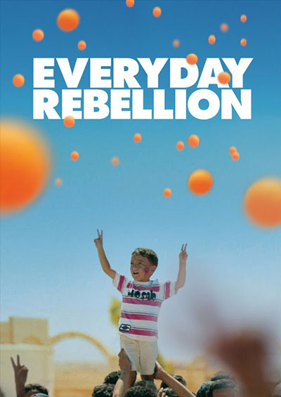 Everyday Rebellion 2013 720p BluRay DTS x264-BiPOLAR