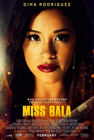 Miss Bala 2019 BluRay REMUX 1080p AVC DTS-HD MA 5.1-EPSiLON