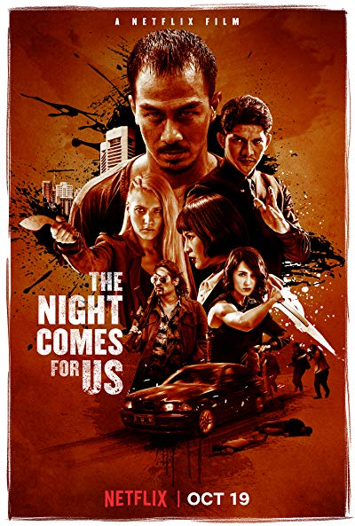 The Night Comes For Us 2018 1080p NF WEB-DL DD5.1 H264-CMRG