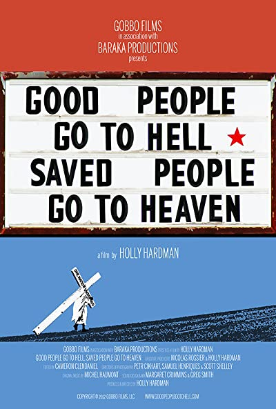 Good People Go to Hell Saved People Go to Heaven 2012 1080p WEB-DL DDP2.0 H264-OPUS