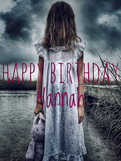 Happy Birthday Hannah 2018 AMZN 1080p WEB-DL DD2.0 H264-EVO