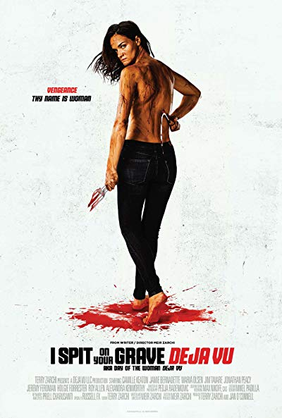 I Spit on Your Grave Deja Vu 2018 BluRay 1080p DTS-HD MA 5.1 x265 10bit-CHD