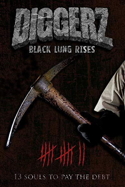 Diggerz - Black Lung Rises 2017 1080p BluRay DTS x264-GUACAMOLE