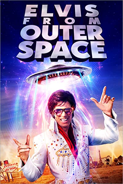Elvis From Outer Space 2020 1080p WEB-DL DD5.1 H264-EVO