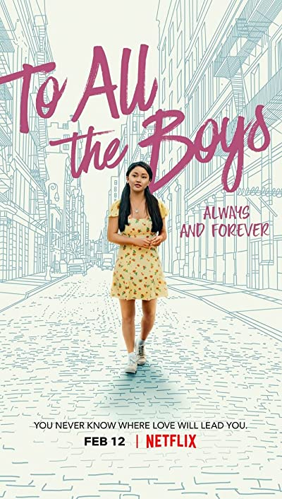 To All the Boys Always and Forever 2021 1080p WEB-DL DDP5.1 Atmos x264-CMRG