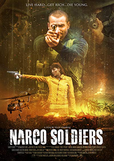 Narco Soldiers 2019 720p BluRay DTS x264-RUSTED