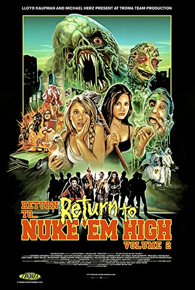 Return to Return to Nuke 'Em High Aka Vol 2 2017 BluRay REMUX 1080p AVC DD2.0 - KRaLiMaRKo