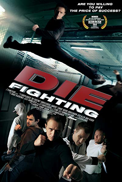 Die Fighting 2014 1080p BluRay DD5.1 x264-MELiTE