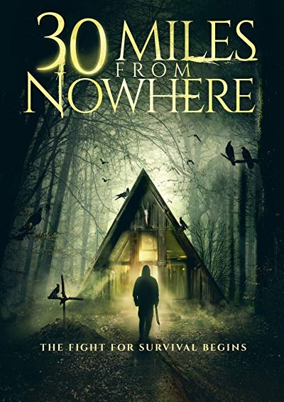 30 Miles to Nowhere 2019 1080p WEB-DL DD5.1 H264-EVO