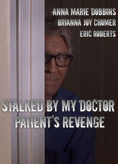 Stalked By MY DoctorPatient's Revenge 2018 AMZN 1080p WEB-DL DD5.1 H264-CMRG