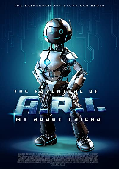 The Adventure Of A R I My Robot Friend 2020 1080p WEB-DL DD5.1 H264-EVO