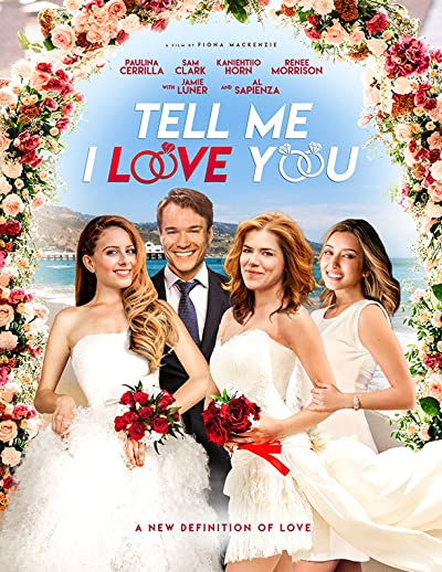 Tell Me I Love You 2020 1080p WEB-DL AAC5 1 H264-ROCCaT