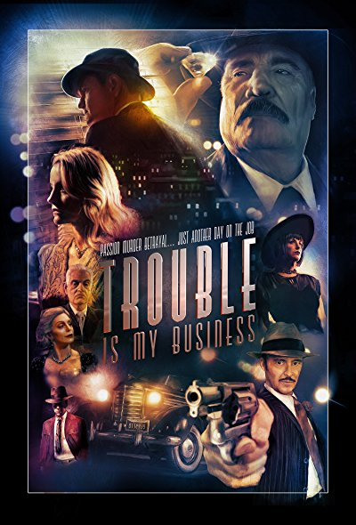 Trouble Is My Business 2018 1080p WEB-DL DD5.1 H264-CMRG
