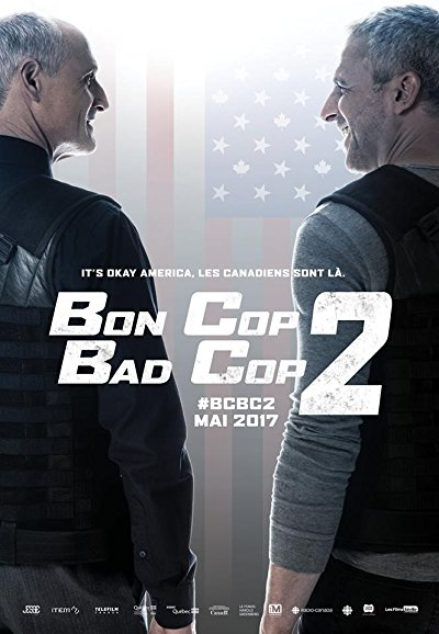 Bon Cop Bad Cop 2 2017 BluRay REMUX 1080p AVC DTS-HD MA 5.1-FGT