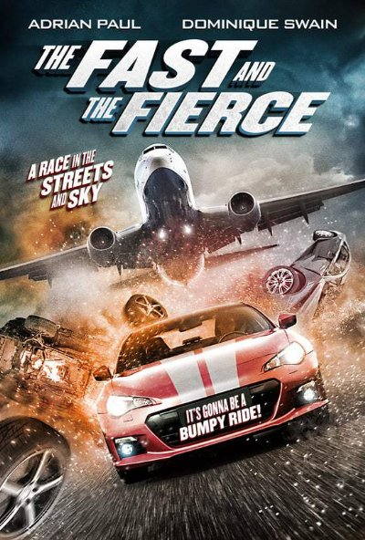The Fast and the Fierce 2017 3D 1080p BluRay DTS x264-GUACAMOLE