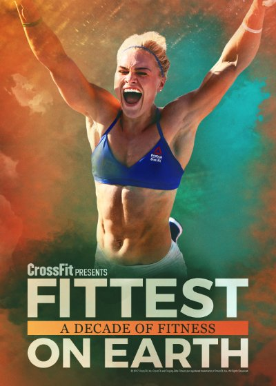 Fittest on Earth A Decade of Fitness 2017 720p WEB-DL AAC H264-Coo7