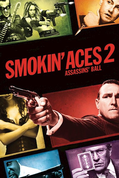 Smokin Aces 2 Assassins Ball 2010 Unrated BluRay REMUX 1080p VC-1 DTS-HD MA 5.1-EPSiLON