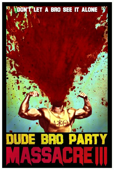 Dude Bro Party Massacre 3 2015 720p BluRay DD2.0 x264-WATCHABLE