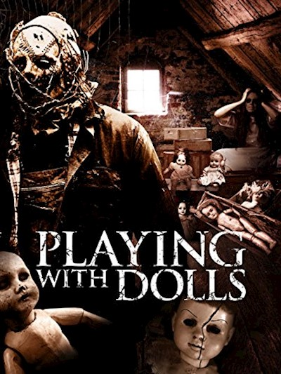 Playing with Dolls 2015 UNCUT 1080p BluRay FLAC x264-WATCHABLE